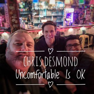 Chris Desmond - Take Comfort In The Uncomfortable