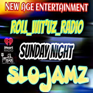 ROLL-WIT-UZ-RADIO SLO-MO-MIX WITH ERIC LOCO