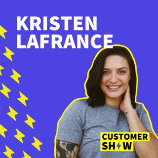 How To Adapt To New Customer Expectations with Kristen LaFrance