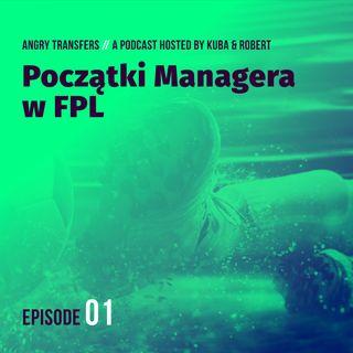 #1 Początki Managera w Fantasy Premier League