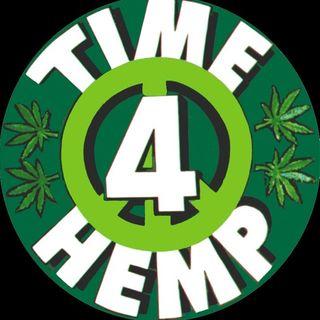It REALLY IS Time 4 Hemp!