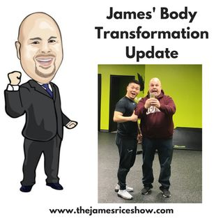James Body Transformation Update January