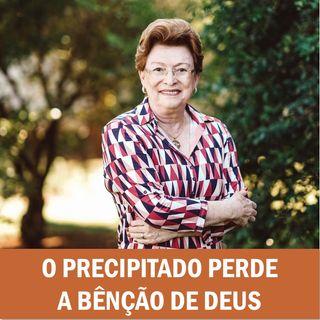 O precipitado perde a bênção de Deus // Pra. Suely Bezerra