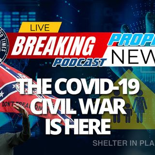 NTEB PROPHECY NEWS PODCAST: How The COVID-19 Plannedemic Is Really A Trojan Horse And Radically Changing Life In America As We Once Knew It