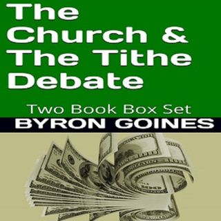 The Church and The Tithe Debate Part 3