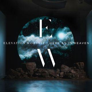 Mack Brock From Elevation Worship Here As In Heaven