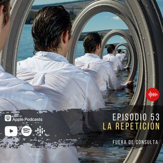 FDC 53 Repetición