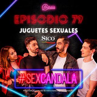 Ep 79 Juguetes sexuales: toca, juega y aprende