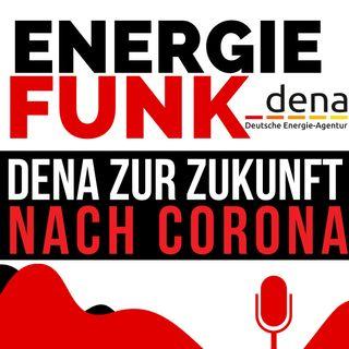 E&M ENERGIEFUNK - das Dena-Webinar zur Zukunft der Wirtschaft nach Corona - Podcast für den Energiemarkt