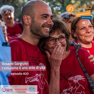 Puglia - Radio Cantiere  #20 - Rosario Gargiulo l'attivismo è uno stile di vita
