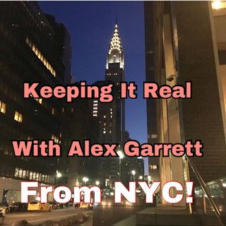 Keeping It Real With Alex Garrett Podcasting