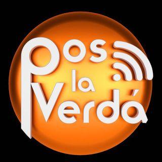 #PosLaVerda 7 de Marzo EN VIVO