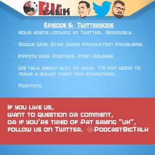 Episode 6: Twittersode