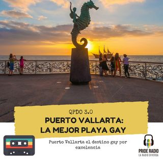 Puerto Vallarta: Destino gay por excelencia