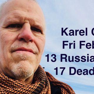 Karel Cast Fri Feb 16 13 Russians, Thoughts And Prayers my Ass
