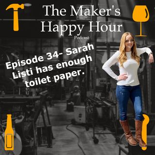 Episode 34- Sarah Listi has enough toilet paper.