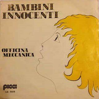 Officina Meccanica - Bambini innocenti