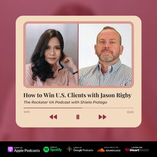 EP09: How To Win a U.S. Client with Jason Rigby