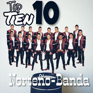 Top Ten 10 - Exitos Norteño/Banda