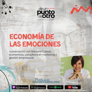 E37 • Economia de las emociones con Marisela Cuevas • DUPAO.NEWS