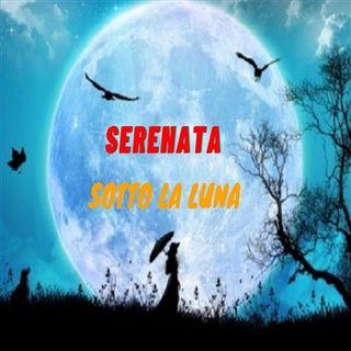 SERENATA SOTTO LA LUNA 2 PUNTATA 17.09.2021