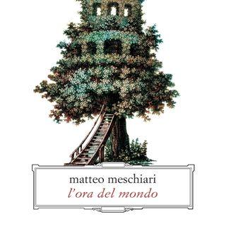 """Matteo Meschiari """"L'ora del mondo"""""""
