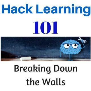 Hack Learning 101: Breaking Down the Walls
