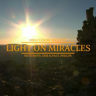 Light on Miracles: Teachings on ACIM