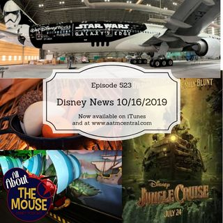 AATM Episode 523 - Disney News 10/16/2019