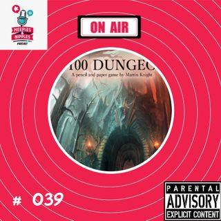 Meeples & Nipples podcast # 039 - Joga Solo - D100 Dungeon