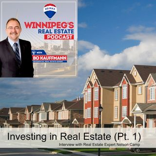 Investing in Real Estate  Interview w. Nelson Camp (Part 1)