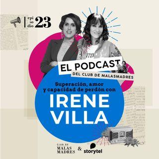 Superación, amor y capacidad de perdón con Irene Villa