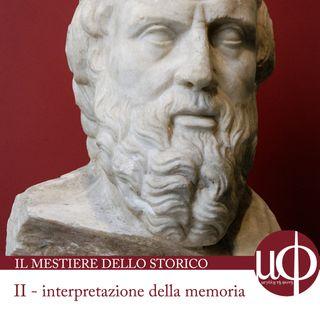 Il mestiere dello storico - interpretazione della memoria - seconda puntata