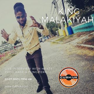 The Cush:UK Takeover Show - EP.199 - Prod Rage & fungiFerg With Special Guest King Malakiyah