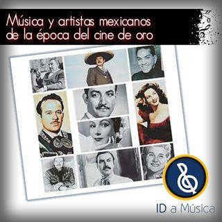 Música y artistas mexicanos epoca de oro