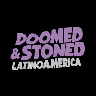 Doomed & Stoned 71: Stoner, Doom, Sludge