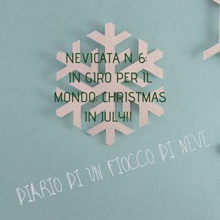 Nevicata n.6: in giro per il mondo... Christmas in july