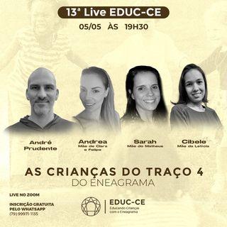 13a Live EDUC-CE: As Criancas do Traço 4 do Eneagrama