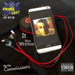 EP #118 🎙🔥 It Was Written
