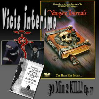 Vampire Journals, Vicis Interimo Episode 77.2