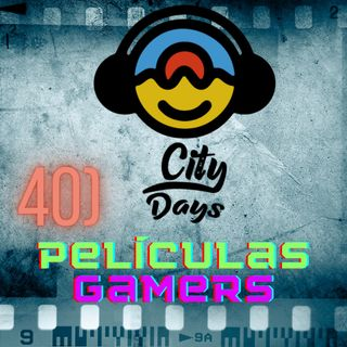 40) Películas Gamers