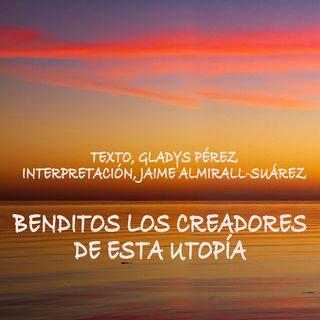 """""""Benditos los creadores de esta utopía"""", de la serie de textos grabados, del libro ESCALETA"""