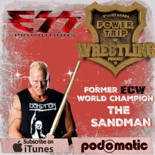TMPT Feature Episode #21: The Sandman Gets Extreme Again