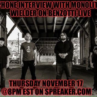Benzotti Live with Monolith Wielder