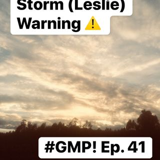 Storm 'Leslie' Warning - 'The Good Morning Portugal!' Podcast - Episode 41