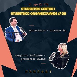 #02, Obeležavanje dana studenata, Goran Minić i Margareta Smiljanić