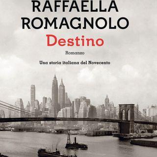 """Raffaella Romagnolo """"Destino"""""""