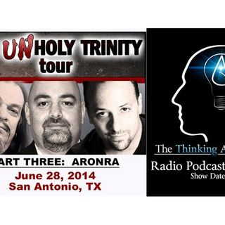 The Unholy Trinity Tour Part Three: AronRa