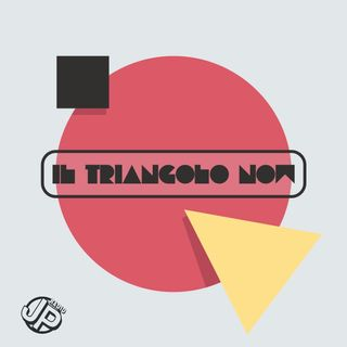 Il triangolo now