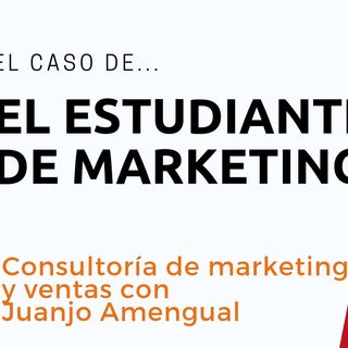 🔺 El caso del estudiante de marketing  caso práctico